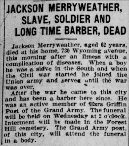 """""""Jackson Merryweather, Slave, Soldier, and Long Time Barber, Dead"""""""