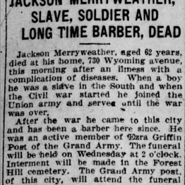 """Jackson Merryweather, Slave, Soldier, and Long Time Barber, Dead"""