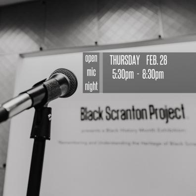 Soft Closing Reception and Open Mic at Black Scranton Project's Pop-Up Gallery, 300 Lackawanna Ave, Scranton PA