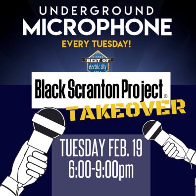 Underground Microphone Feb. 19, 2019 at the Scranton Cultural Center, 420 N. Washington Ave, Scranton PA